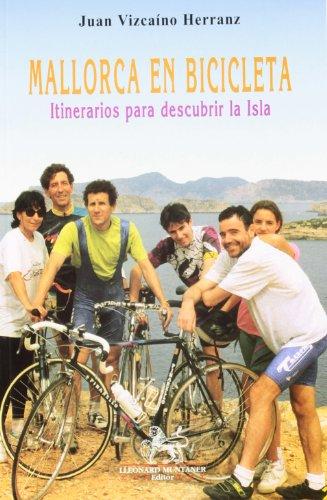 Mallorca en bicicleta: itinerarios para descubrir la isla (L