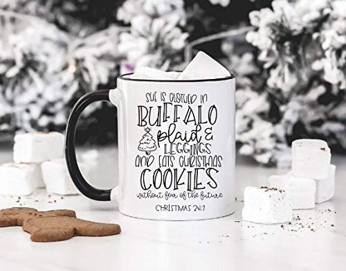 11 Ounces Coffee Mug, Christmas 24:7 Mug Funny Christmas Mug She Is Clothed In Buffalo Plaid And Leggings And Eats Cookies Christmas Mug Gift Gift For Her Only One Mug