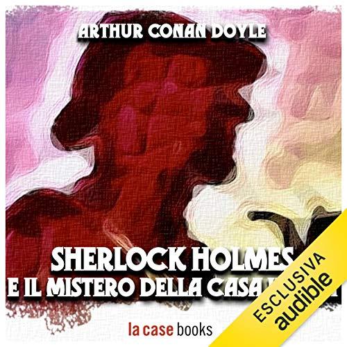 Sherlock Holmes e il mistero della casa vuota copertina