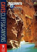 Discovery Travel Adventure Cave, Cliffs, and Canyons (Discovery Travel Adventures)
