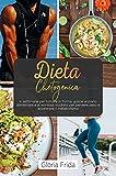 Dieta Chetogenica: 4 settimane per tornare in forma, grazie al piano...