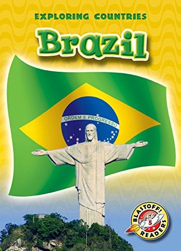 Brazil (Paperback) (Blastoff! Readers: Exploring Countries) (Exploring Countries: Blastoff Readers, Level 5)