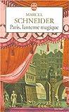 Paris, lanterne magique - Essai