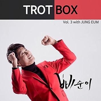 Trot Box, Vol. 3
