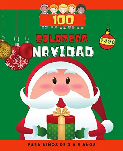 Colorear Navidad: Libro para Colorear Navidad - Navidad Libros Infantiles - Colorear niños - Libro para Colorear - Libro de Colorear para niños de 3 a ... - Libro de colorear Navidad para niños