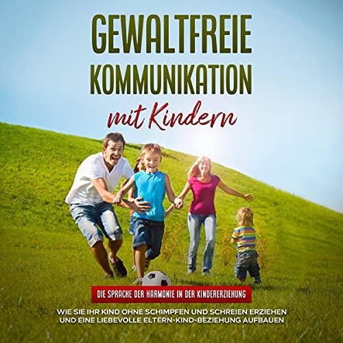 Gewaltfreie Kommunikation mit Kindern Titelbild