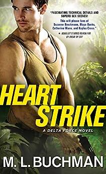 Heart Strike (Delta Force Book 2) by [M. L. Buchman]