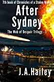 After Sydney: The Web of Despair Trilogy - 1 (Chronicles of a Stolen World Book 7) (English Edition)...