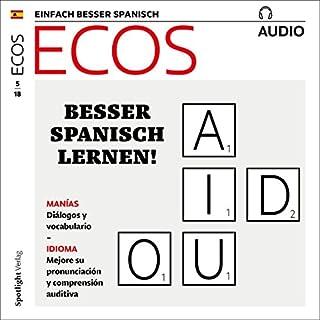 ECOS Audio - Rituales cotidianos, manías y rarezas. 5/2018     Spanisch lernen Audio - Besser Spanisch lernen!              Autor:                                                                                                                                 Covadonga Jimenez                               Sprecher:                                                                                                                                 div.                      Spieldauer: 57 Min.     1 Bewertung     Gesamt 5,0