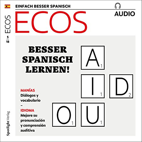 ECOS Audio - Rituales cotidianos, manías y rarezas. 5/2018     Spanisch lernen Audio - Besser Spanisch lernen!              By:                                                                                                                                 Covadonga Jimenez                               Narrated by:                                                                                                                                 div.                      Length: 57 mins     Not rated yet     Overall 0.0