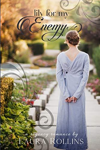 Lily For My Enemy: A Lockhart Sweet Regency Romance