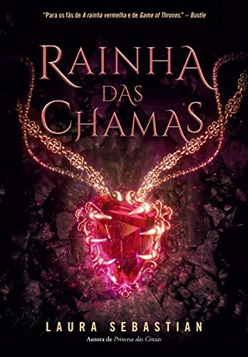 Rainha das chamas (Princesa das cinzas Livro 3)