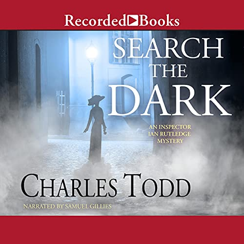 Search the Dark Audiobook By Charles Todd cover art