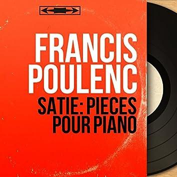 Satie: Pièces pour piano (Mono Version)