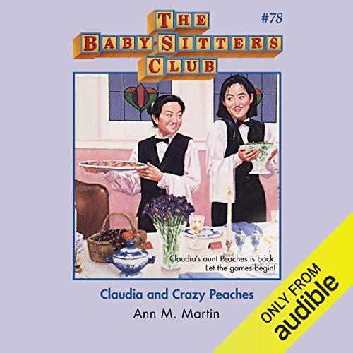 Couverture de Claudia and Crazy Peaches