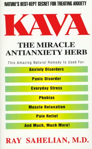 Kava: The Miracle Antianxiety Herb (English Edition)
