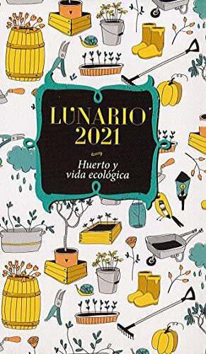 Lunario -2021 Huerto Y Vida Ecológica