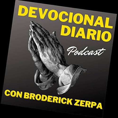 Devocional Diario con Broderick Zerpa Podcast By Broderick Zerpa cover art