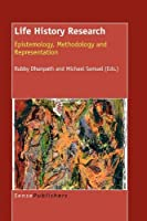 Life History Research: Epistemology, Methodology and Representation
