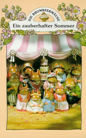 Brombeermäuse - Ein zauberhafter Sommer