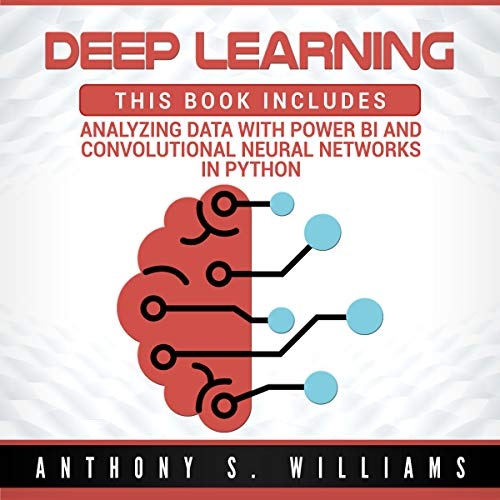 Deep Learning: 2 Manuscripts audiobook cover art