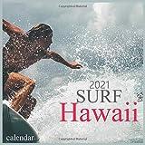 surf Hawaii: 2021 Calendar-12 Monthly Wall Calendar
