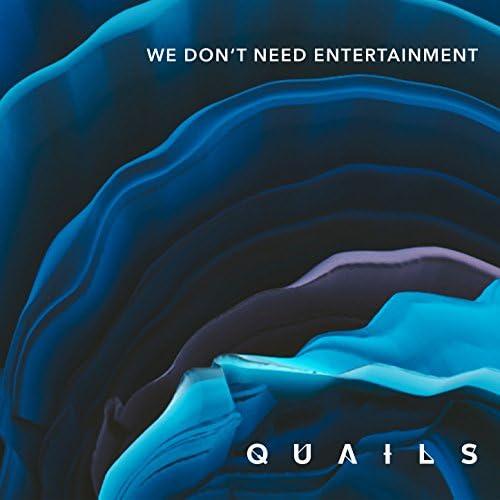 The Quails