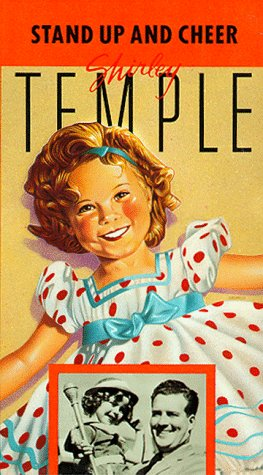 Shirley Temple: Stand Up and Cheer [VHS]