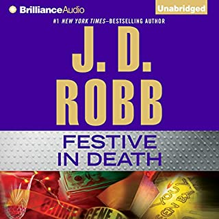 Festive in Death     In Death, Book 39              Auteur(s):                                                                                                                                 J. D. Robb                               Narrateur(s):                                                                                                                                 Susan Ericksen                      Durée: 13 h et 9 min     11 évaluations     Au global 4,9