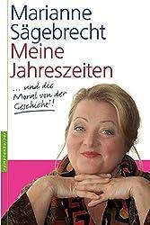 Marianne Sägebrecht: Meine Jahreszeiten