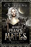 Second Chance Mates: A Reverse Harem Wolf Shifter Romance (The Kitsune's Pack Book 2)