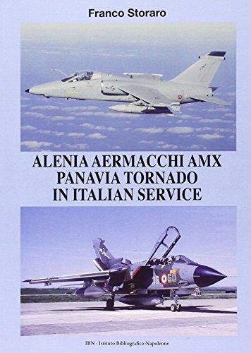 Alenia Aermacchi AMX Panavia Tornado in Italian Service. Ediz. illustrata [Lingua inglese]: Unico