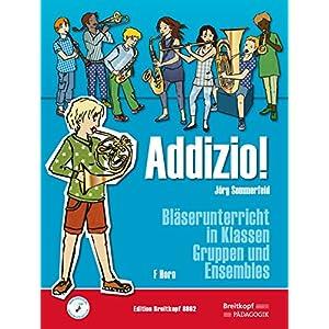 Addizio! Schülerheft Horn in F. Bläserunterricht in Klassen, Gruppen und Ensembles (EB 8862)