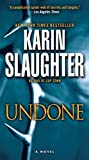Undone: A Novel (Will Trent Book 3) (English Edition)