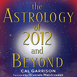 The Astrology of 2012 and Beyond audiobook cover art