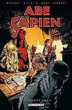 Abe Sapien T07 - Le brasier secret
