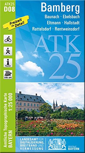 ATK25-D08 Bamberg (Amtliche Topographische Karte 1:25000): Baunach, Ebelsbach, Eltmann, Hallstadt, Rattelsdorf, Rentweinsdorf, Haßberge (ATK25 Amtliche Topographische Karte 1:25000 Bayern)