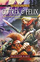 Gotrek & Felix Omnibus: Trollslayer, Skavenslayer, Daemonslayer, and Dragonslayer (Warhammer)