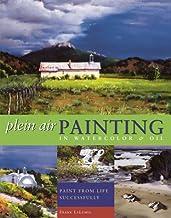 Plein Air Painting in Watercolor & Oil