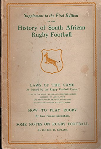 Supplement to the First Edition of The History of South African Rugby Football