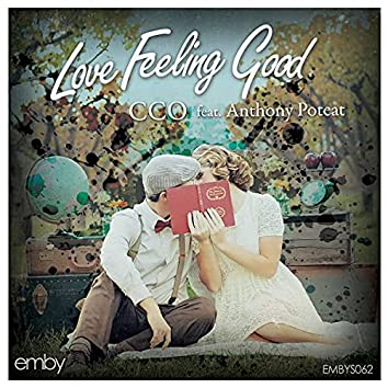 Love Feeling Good
