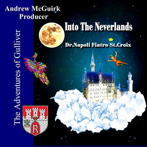 Couverture de Into the Neverlands: Gulliver's Adventures