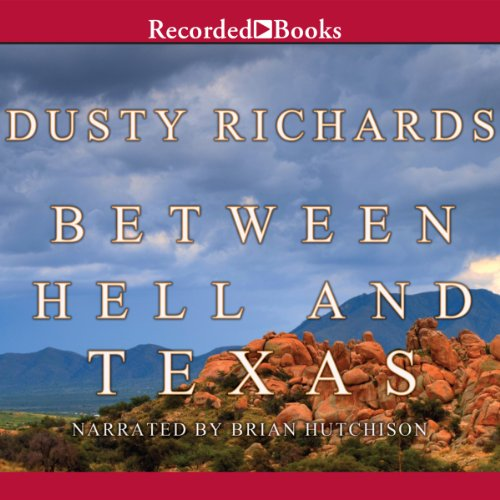 Between Hell and Texas audiobook cover art