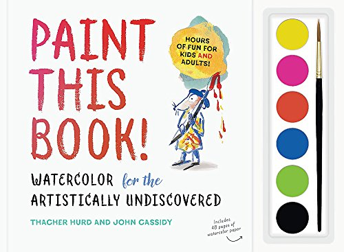 Paint This Book!: Watercolor for...