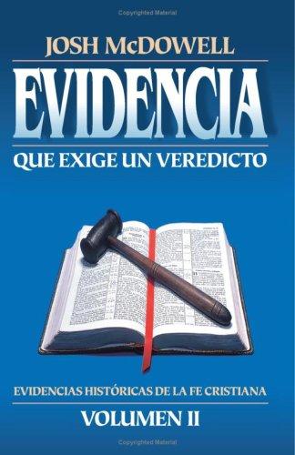 Evidencia Que Exige Un Veredicto, Vol. 2