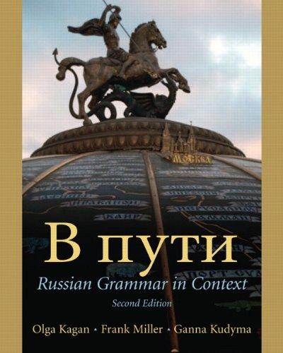 V Puti: Russian Grammar in Context, 2nd Edition
