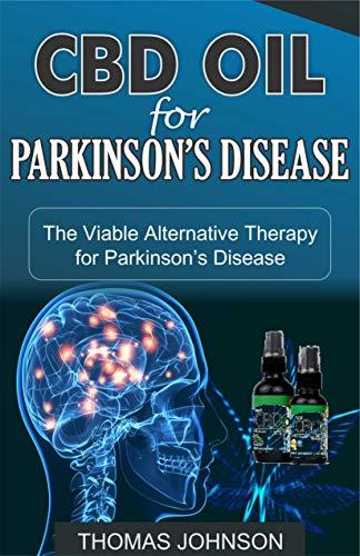 CBD OIL FOR PARKINSON'S DISEASE: The...