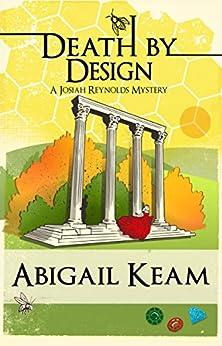 Death By Design: A Josiah Reynolds Mystery 9 by [Abigail Keam]
