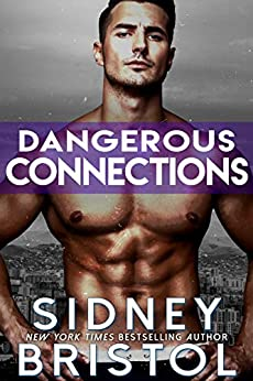 Dangerous Connections (Aegis Group Book 9) by [Sidney Bristol]