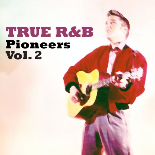 True R&B: Pinoneers, Vol. 2
